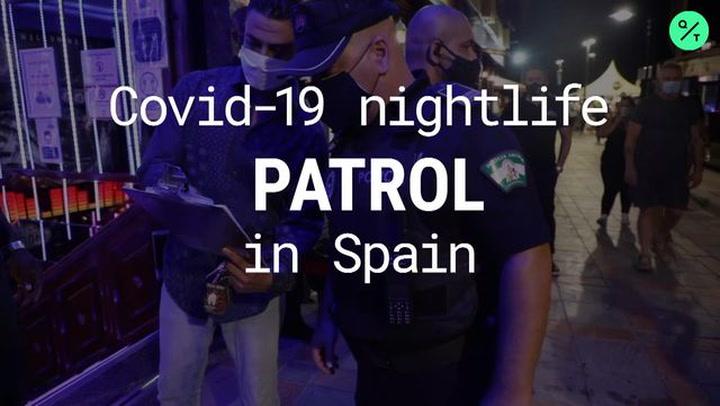 Covid-19 Nightlife Patrol in Spain